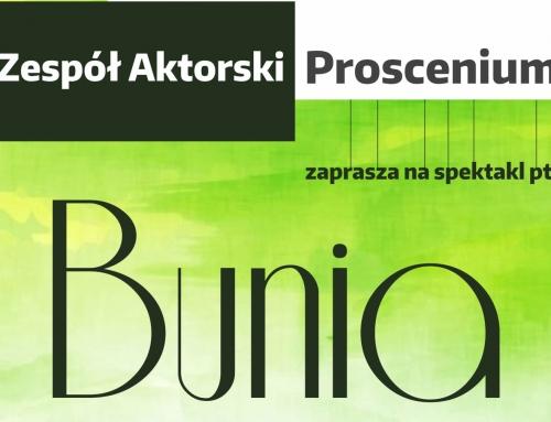 """""""Bunia"""" w DK Szczakowa"""